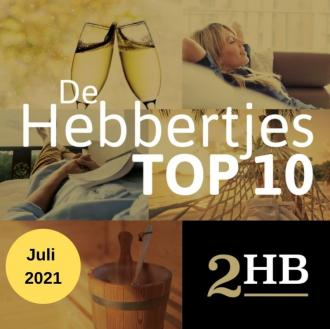 De TOP 10 Hebbertjes van juli 2021 - Hebbertjes - 2HB
