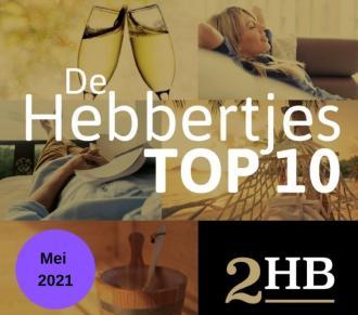 De TOP 10 Hebbertjes van mei 2021 - Hebbertjes - 2HB